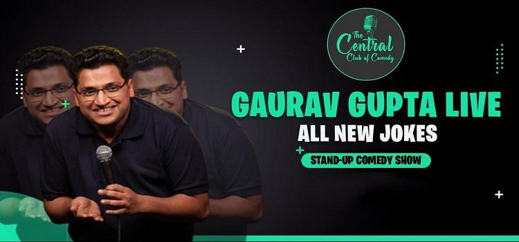 A Stand-Up Comedy Show ft. Gaurav Gupta
