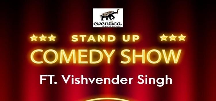 A Stand-Up Comedy Show Ft. Vishvender Singh