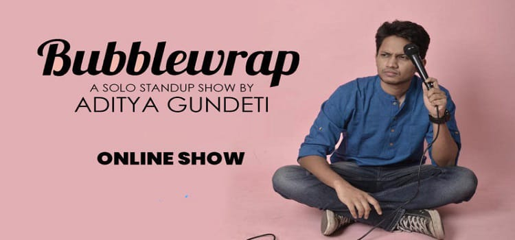 A Solo Stand-Up Show By Aditya Gundeti