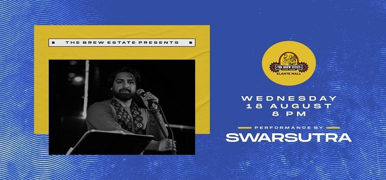 Swarsutra Performing Live At The Brew Estate