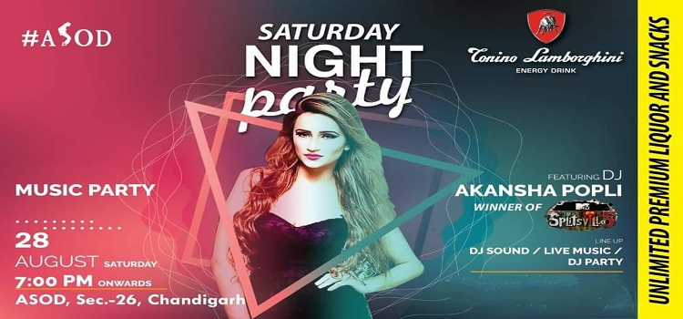 Saturday Night Party At ASOD Chandigarh