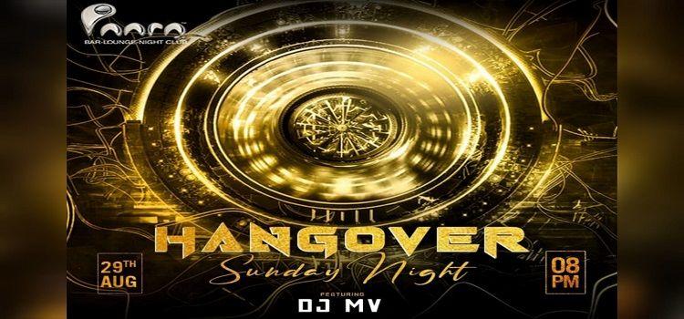 Hangover Sunday Night At Paara Club Chandigarh