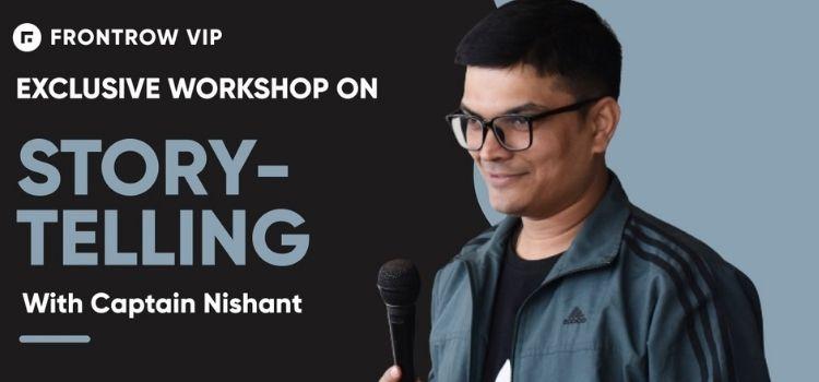 Story Telling Virtual Workshop Ft. Captain Nishant