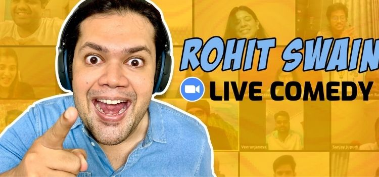 Rohit Swain Virtual Live Comedy show