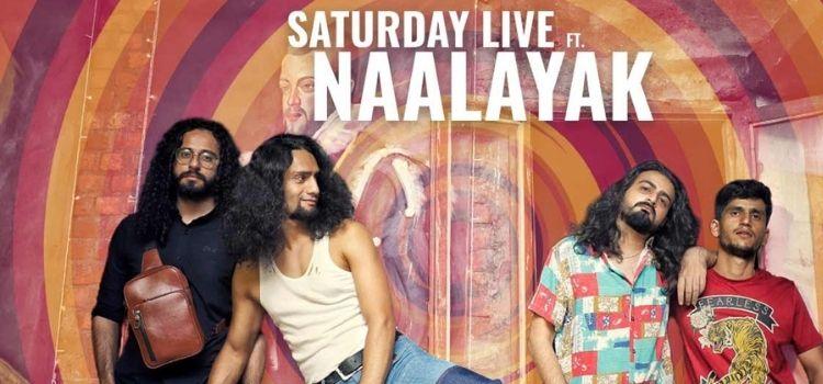 Saturday Live ft. Naalayak At Hard Rock Cafe
