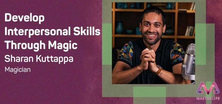 Develop Interpersonal Skills Through Virtual Magic