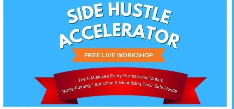 Side Hustle Accelerator Virtual Masterclass