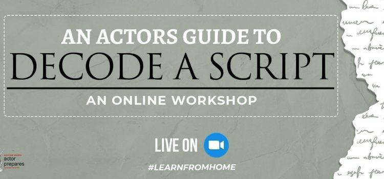 Online Workshop To Decode A Script