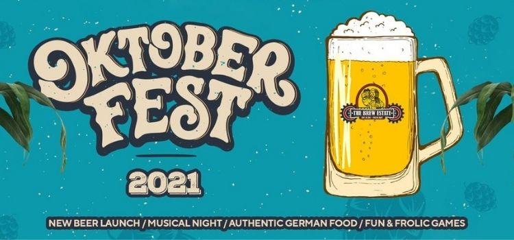 OKTOBER Fest 2021 At The Brew Estate Elante