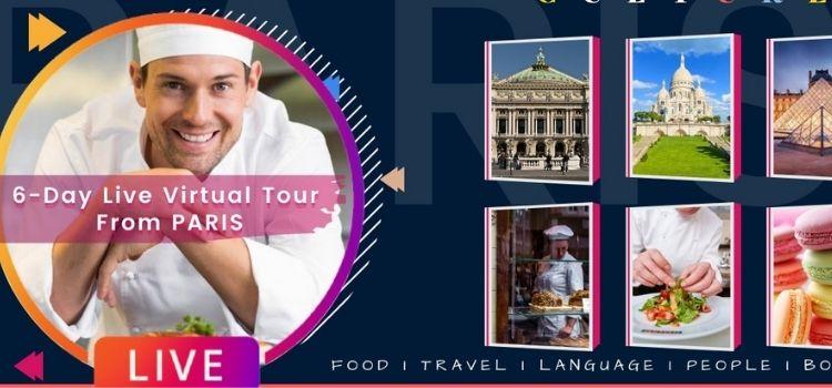 6 Days Live Virtual Tour From Paris