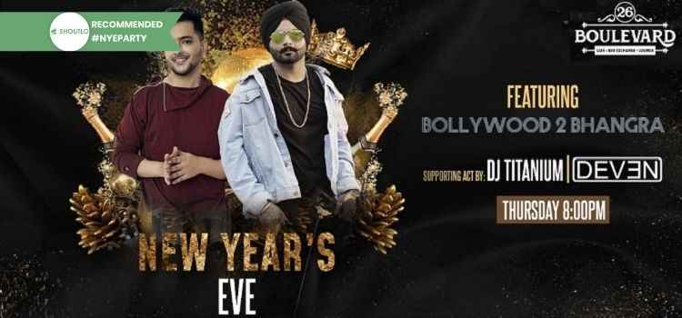 Enjoy New Year's Eve At 26 Boulevard Chandigarh