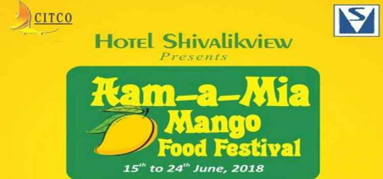 Aam-A-Mia Mango Food Festival At Shivalikview, Chandigarh!