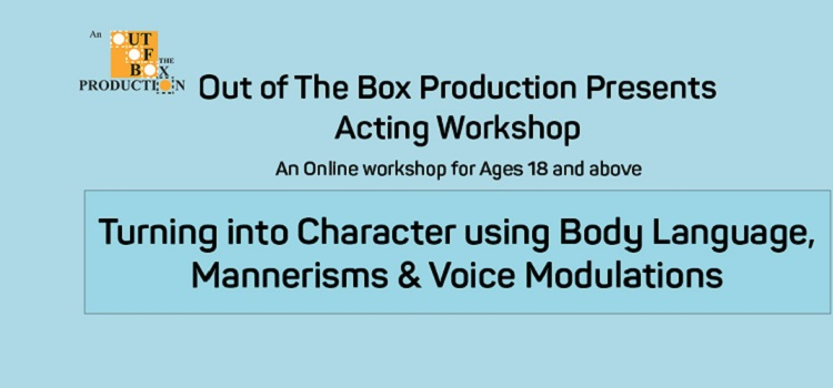 Acting Workshop on Body Language,Voice,Mannerism