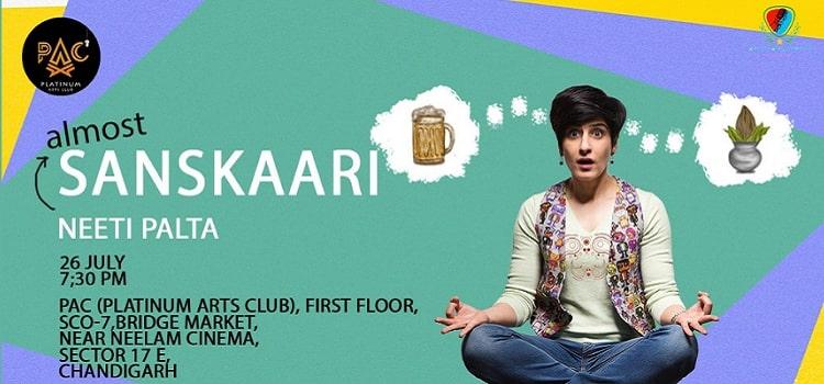 Almost Sanskari: A comedy show by Neeti Palta