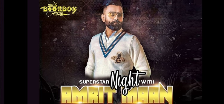 Star Night with Amrit Maan At Boombox Cafe