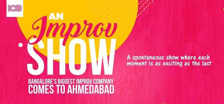 An Improv Show - Comedy Event In Ahmedabad