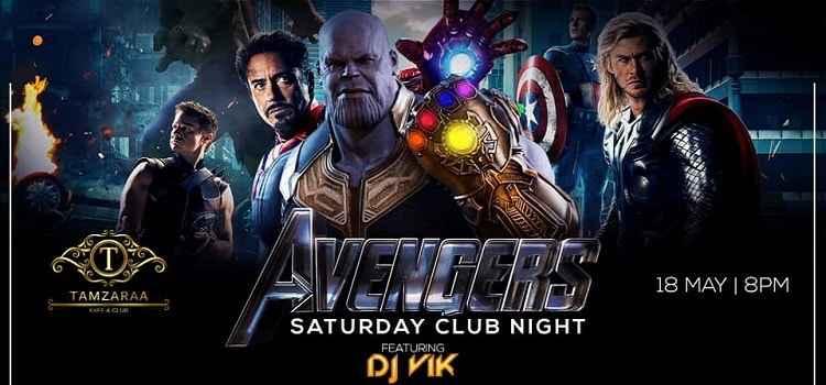 Avengers Saturday Night at Tamzaraa