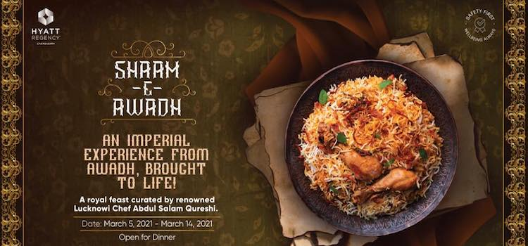 Hyatt Regency Invites You To Shaam-E-Awadh