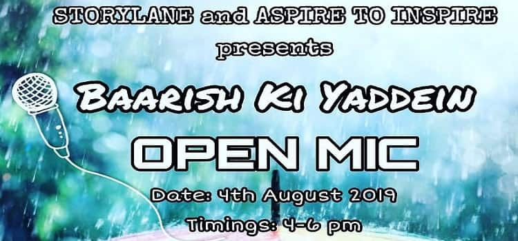 Baarish Ki Yaadein- Open Mic In Chandigarh