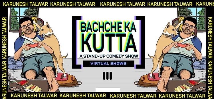 Bachche Ka Kutta -A Standup Virtual Comedy Show by Online Events