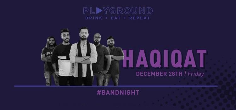 Band Night Ft. Haqiqat At Playground 26