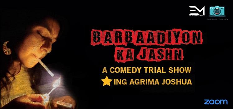 Barbaadiyon Ka Jashn By Agrima Joshua