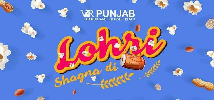Be A Part Of Lohri Celebrations: Lohri Shagna Di At VR Punjab