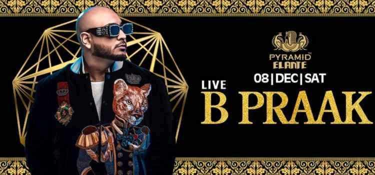 Big Superstar Night: B Praak Live At Pyramid, Chandigarh!