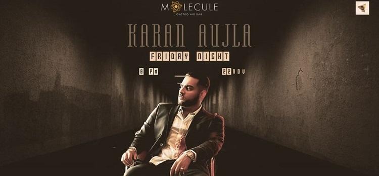 Block Buster Night With Karan Aujla At Molecule