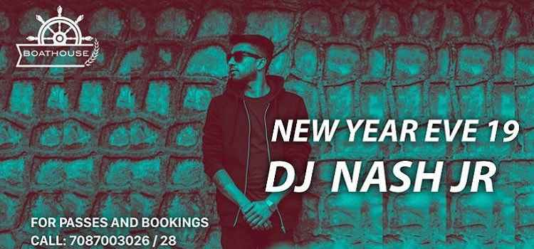 Plan Your New Year's Eve At Boathouse, Chandigarh With DJ Nash Jr.