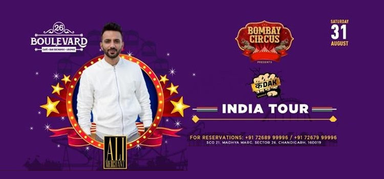 Bombay Circus India Tour ft. Ali Merchant by 26 Boulevard