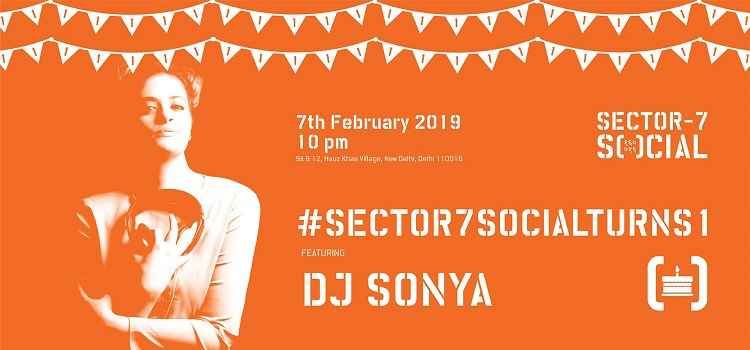 Celebrate With DJ Sonya As Sector 7 Social Turns 1