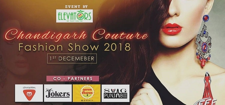 Chandigarh Couture Fashion Show 2018 Is Here