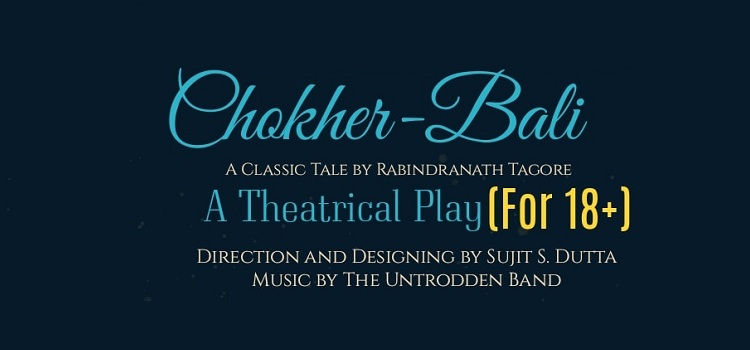 Chokher Bali Play At Tagore Theatre by Tagore Theatre