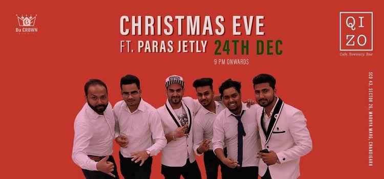 Christmas Eve Ft. Paras Jetly At Qizo, Chandigarh