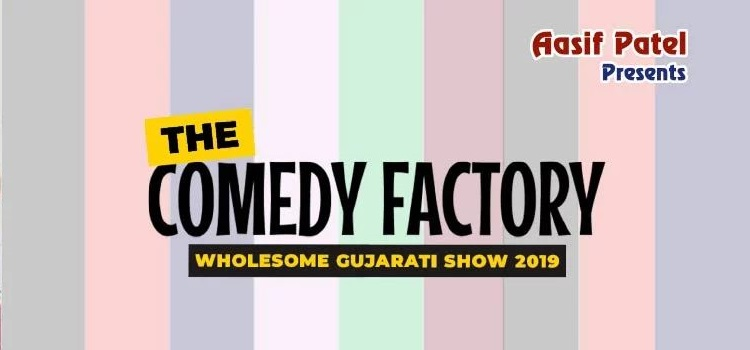 Comedy Factory Show In Ahmedabad