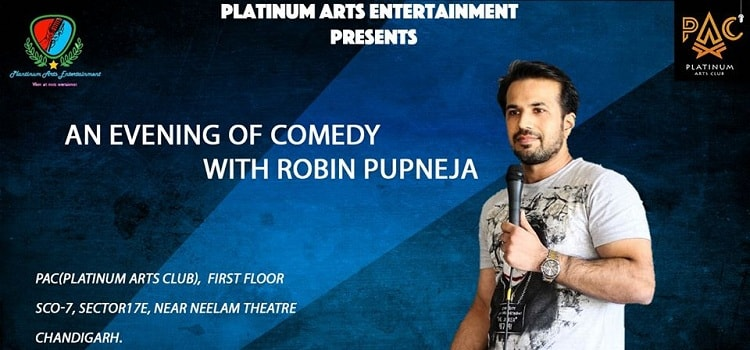 Stand Up Comedy With Robin Pupneja At PAC by Platinum Arts Club