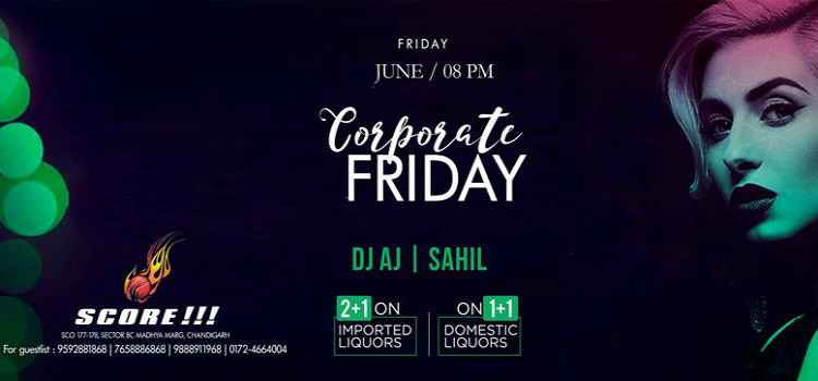 Swag Up Your Friday Nights At Score Club, Chandigarh!