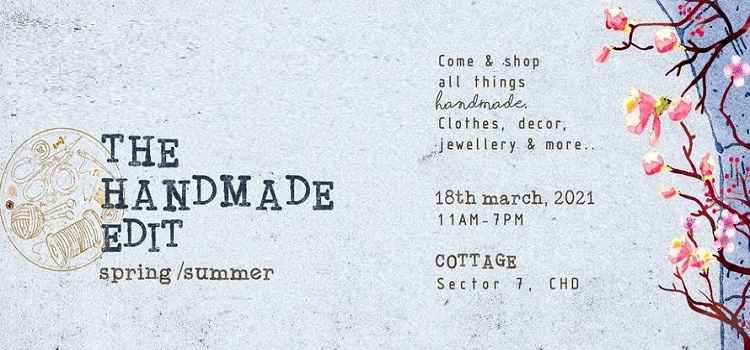 Cottage 7 Presents The Handmade Edit In Chandigarh