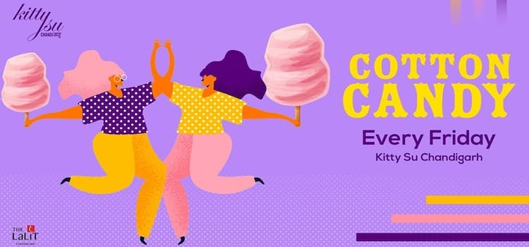 Cotton Candy Fridays At Kitty Su Chandigarh