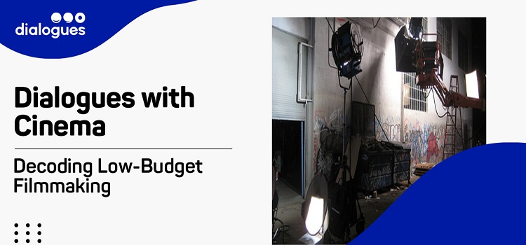 Decoding Low-budget Filmmaking Online Workshop