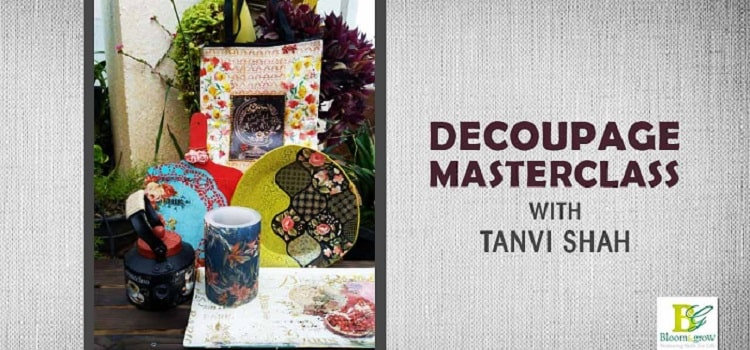 Digital Decoupage Masterclass With Tanvi Shah