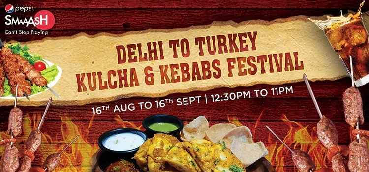 Delhi To Turkey Kulcha & Kebabs Festival At Smaash