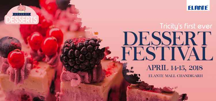 Celebrate A Sugary High With House of Desserts: Chandigarh's Premium Dessert Festival!