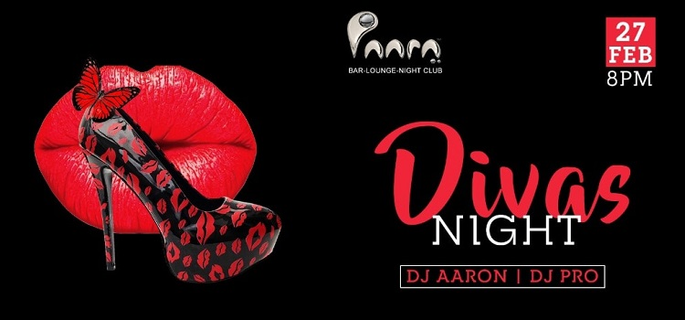 Divas Night Ft. DJ Aaron & DJ Pro At Paara Club