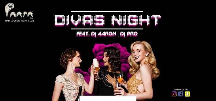 Divas Night Ft. DJ Aaron & DJ Pro At Paaraa