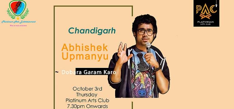 Abhishek Upmanyu Live In Chandigarh