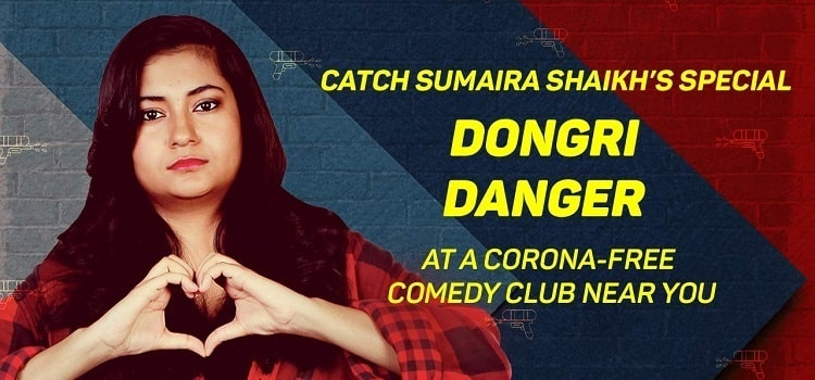 Dongri Danger - A Online Standup Solo By Sumaira by Online Events