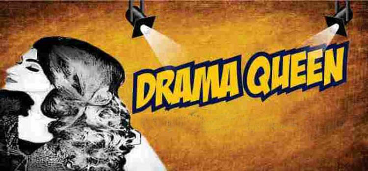 Drama Queen - Stage Play At Tagore Theatre