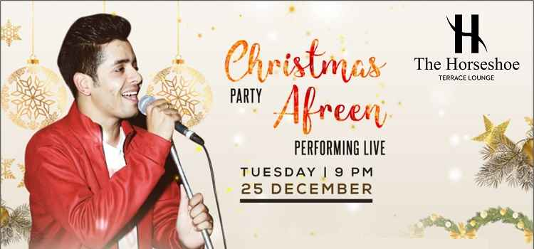Enjoy Christmas Party With Afreen Performing Live At The Horseshoe